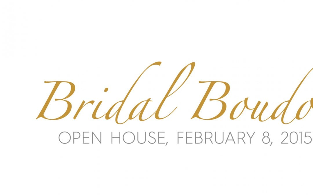 BRIDAL BOUDOIR OPEN HOUSE – SALEM, MA